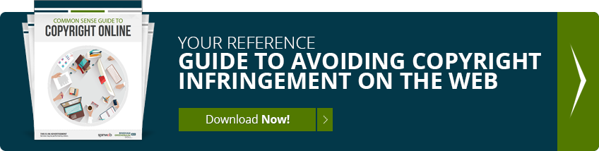 Your reference guide to avoiding copyright infringement on the web